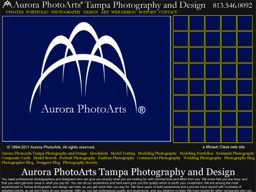 Notice the new Aurora PhotoArts logo in this image, compared to the ones in the web sites above. Photoshopped mock-up of an upcoming Mosaic Class Aurora PhotoArts marketing and support web site. This will be the main web site for marketing Aurora PhotoArts, and there will be at least 16 of them. These will start launching next week (note that the pictures are not in this mock-up, as it is for layout and design conceptualization purposes.)
